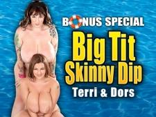 Big Tit Slim Dip: Terri Jane & Dors Feline