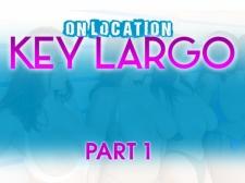On Location Key Largo Part 1